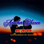 Download Music: Zeven – Another Chance