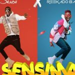 [Audio] Skiibii – Sensima Ft. Reekado Banks | Download Mp3
