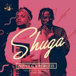 Download Music: Nivvy G Ft. Peruzzi – Shuga | Mp3