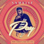 Download Song: Samklef – Pay |Mp3