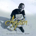 Download Music: Hyklef – AGAIN