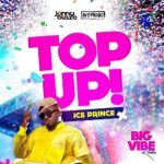 Download Music: Ice Prince – Top Up