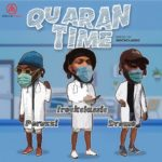 Download Music: Irock Classic ft. Peruzzi x Dremo – Quarantime