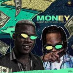 Download Music: Junior Boy ft. Naira Marley – Money