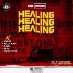 Download Music: KHL Empire – Healing ft. Onosz, Kella Kayy, G-Win, Mr. 2Kay, Richie Smiles