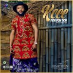 Download Mp3 Kcee – Doh Doh Doh