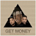 Download Mp3: Kid Tini – Get Money (feat Styles P) x Stogie T