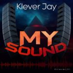 Download Music: Klever Jay – Hustle ft. Small Doctor