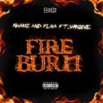 DOWNLOAD Music: Kwamz And Flava ft. Sarkodie – Fire Burn