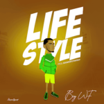 "[Music] Boy Wf – ""Lifestyle"""