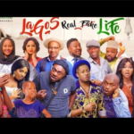 "DOWNLOAD Movie: — ""Lagos Real Fake Life"" (complete season)"