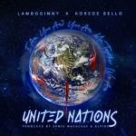 Download Music: Lamboginny ft. Korede Bello – United Nations