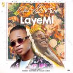 [Music + Lyrics] Codest Boi Ft. Teni – Laye Mi