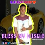Music Premier: Legendy – Bless My Hustle