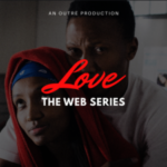 Download Short Nollywood Movie:- Love (Season 1)