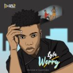 Download Music: Lyta – Worry MP3