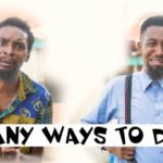 Download Yawaskit – Many Ways To Die (comedy video)