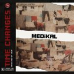 Download Music Mp3: Medikal – Time Changes