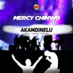 Download Gospel Music: Mercy Chinwo – Akamdinelu