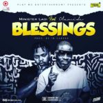 Download Music: Minister Ladi ft. Olamide – Blessings