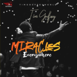 "[Music + Video] Tim Godfrey – ""Miracles Everywhere"" (gospel song)"