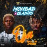 Download Music: Mohbad feat. Oladips – Oja