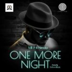 DOWNLOAD MP3: Mr P – One More Night ft. Niniola