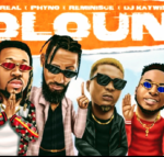 Download/Listen: Mr Real – OLOUN Feat. Phyno Ft. Reminisce 'ft DJ Kaywise