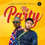 Download Music: MartinsXPR x Zlatan – My Party