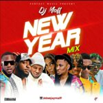 Download Mixtape: Dj Maff – New Year Mixtape