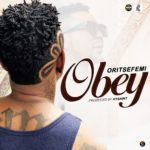 Download Music: Oritse Femi – Obey