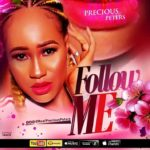 Download Music: Precious Peters – Follow Me