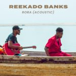 Download Reekado Banks – Rora (Acoustic Version) MP3