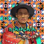 Download Music: Samthing Soweto – AKULALEKI ft. Shasha feat. DJ Maphorisa x Kabza De Small