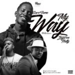Download Music: Save Fame ft. Jaywon & Natty – My Way