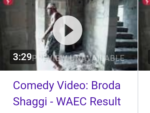 Funny Comedy Video: Broda Shaggi – WAEC Result (watch/download)
