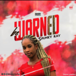 Download Music/Listen: Spunky Ray – Be Warned