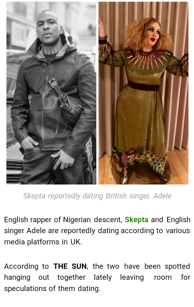 Media Expose English Rapper Skepta Now Dating Adele … (read more)
