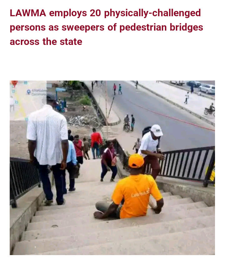 Lagos Waste Management Authority Offers Jobs To 20 Handicap, As Pedestrian Bridge Cleaners