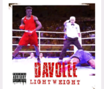 Download Music: Davolee – Light Weight (Dremo Diss)