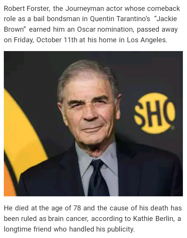 Brain Cancer Caused Hollywood Actor Robert Forster Died At The Age Of 78years