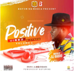Download Music: DJ Baddo – Positive Vibez Mix