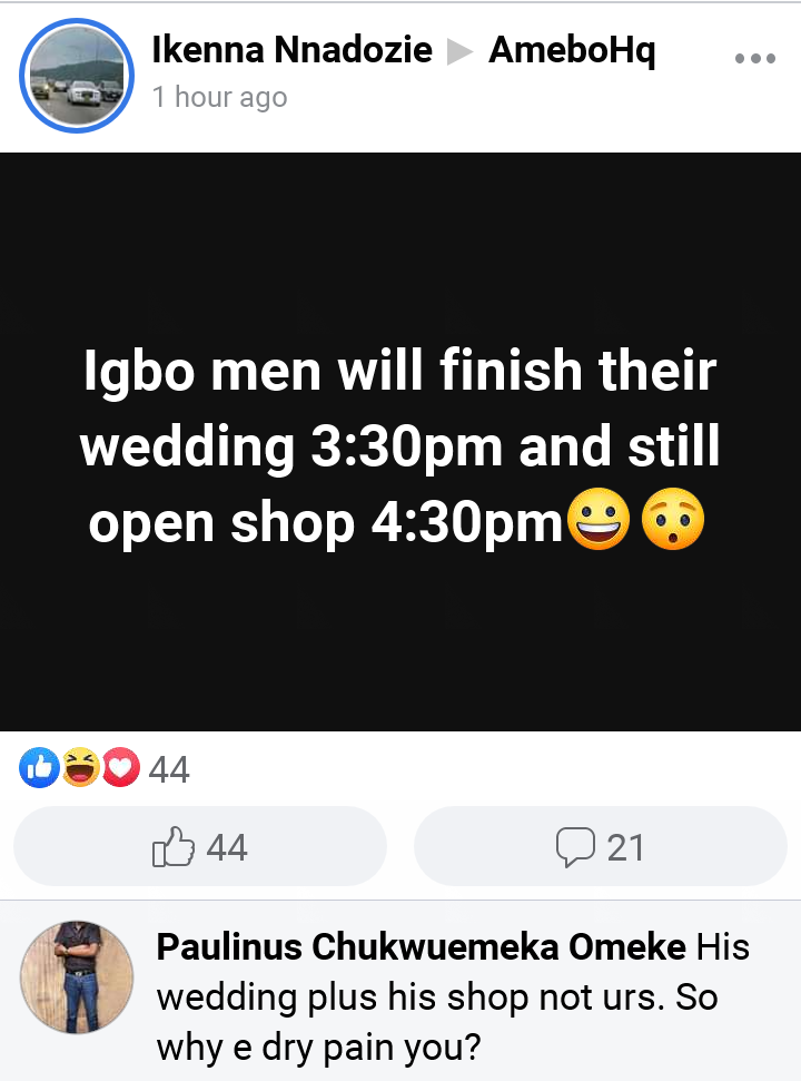 Igbo Men Will Finished Their Wedding 3:30pm And Still Open Shop 4:30pm – Says Facebook User