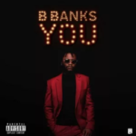 DOWNLOAD MUSIC: Bbanks – For You