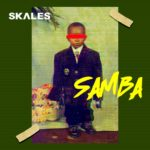 Download Music: Skales – Samba MP3