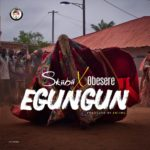 Download Music: Skiibii ft. Obesere – Egungun