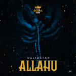 Download Music: Solidstar – Allahu