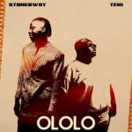 "LYRICS: Stonebwoy ft. Teni – ""OLOLO"""
