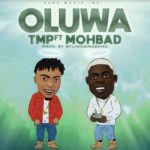 Download Music: Tmp Ft. Mohbad – Oluwa