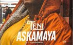 [Download Mp3] Teni – Askamaya | Music